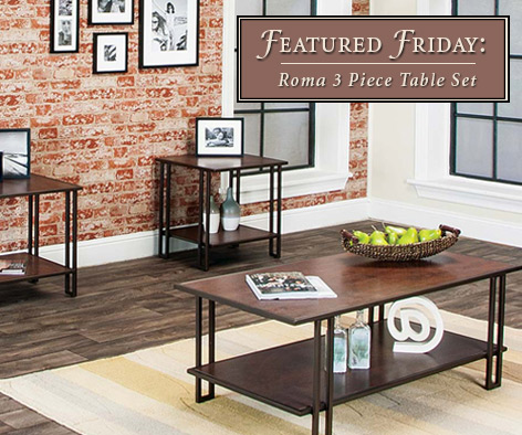 Featured furniture roma three piece table set for American freight 7 piece living room set