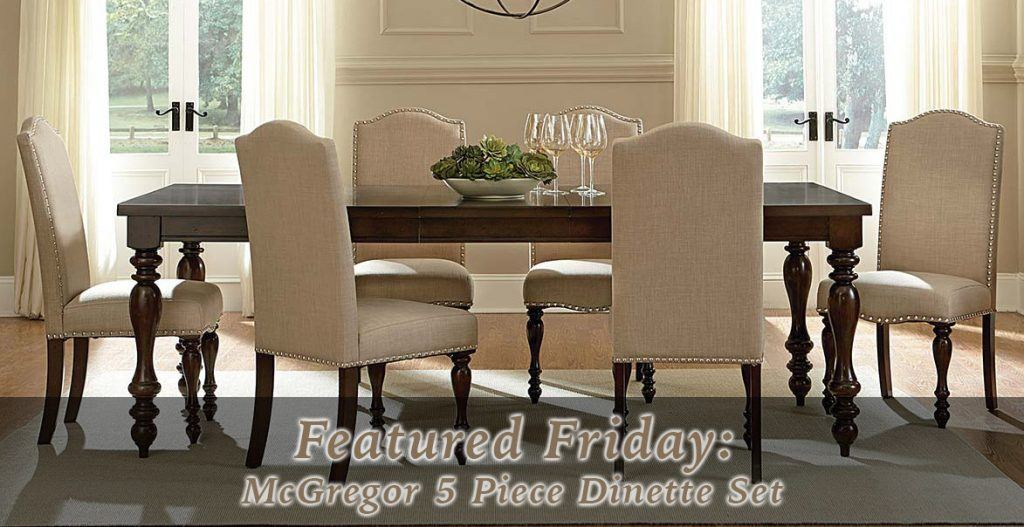 Featured Friday McGregor 5 Piece Dinette Set American Freight Furniture Blog