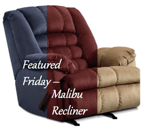 Malibu Recliners
