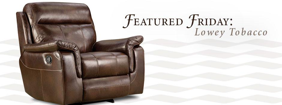 Featured Friday: Lowey Tobacco Recliner