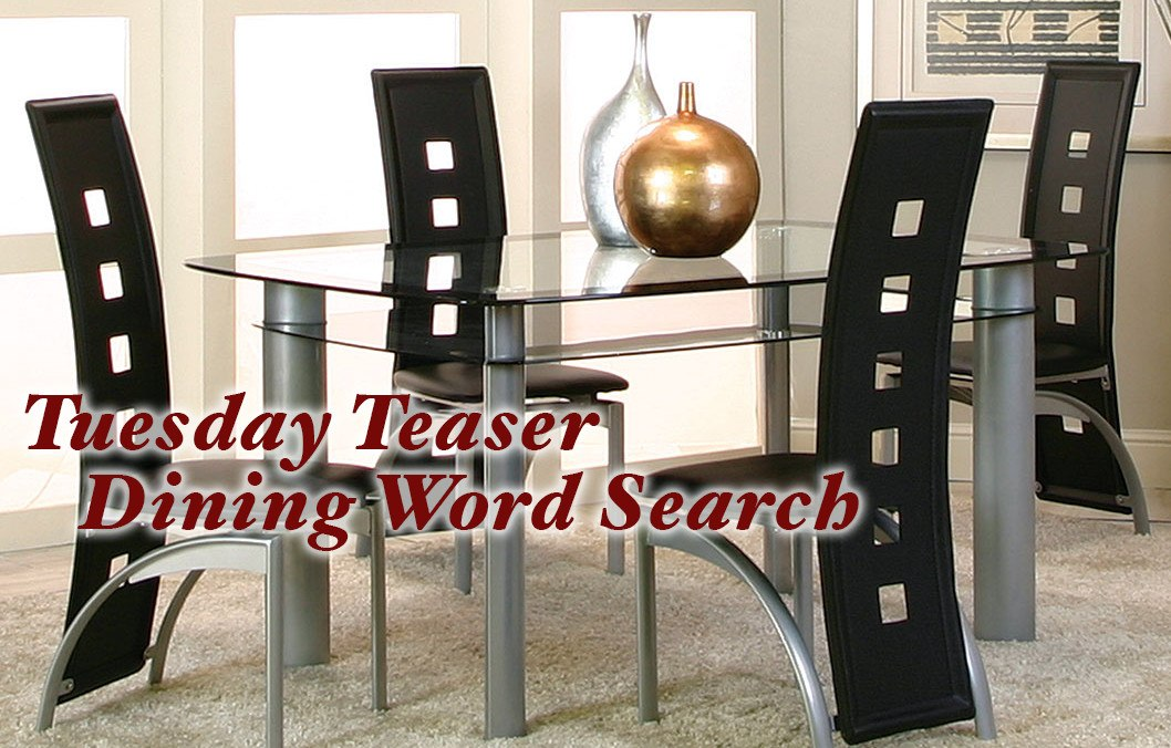 Beau Tuesday Teaser: Dining Set Word Search