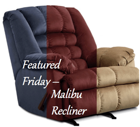 Featured Friday: Malibu Recliners