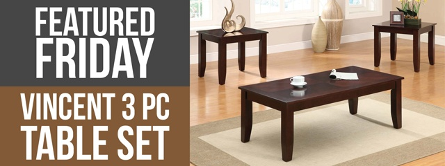 Vincent 3 Piece Table Set Featured Friday