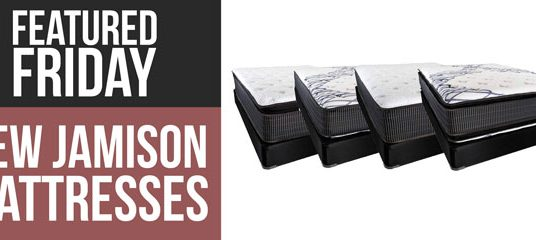 First Look: Brand New Jamison Mattresses Featured Friday