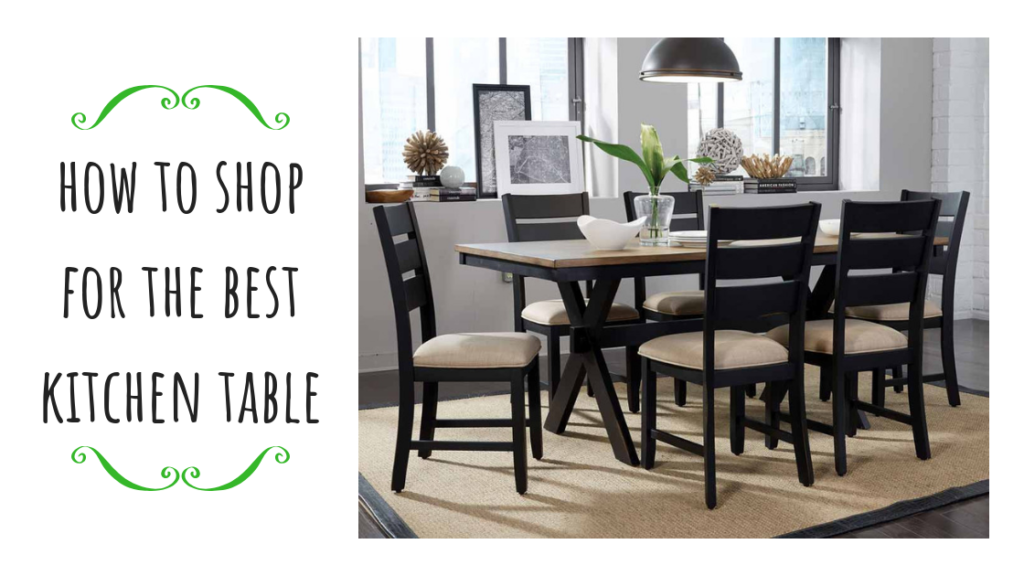 How to Shop for the Best Kitchen Table