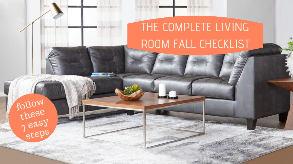The Complete Living Room Fall Checklist American Freight