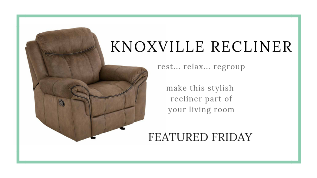 Rest and Relaxation: Meet the Knoxville Recliner