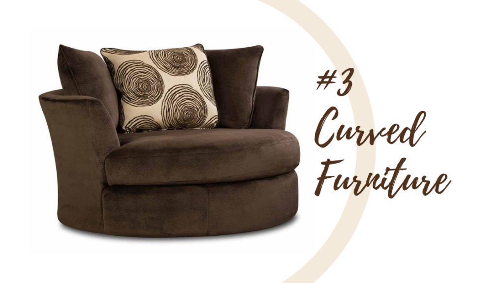 Curved Furniture Demands Your Attention This Season