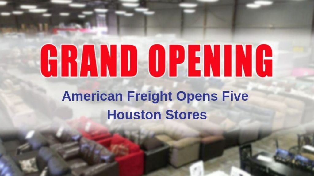 American Freight Opens Five Houston Stores