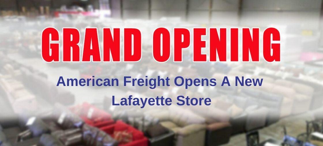 American Freight Opens New Store in Lafayette, LA